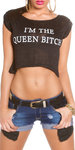 "Sexy KouCla Crop Shirt ""I m the Queen Bitch"" in Zwart"